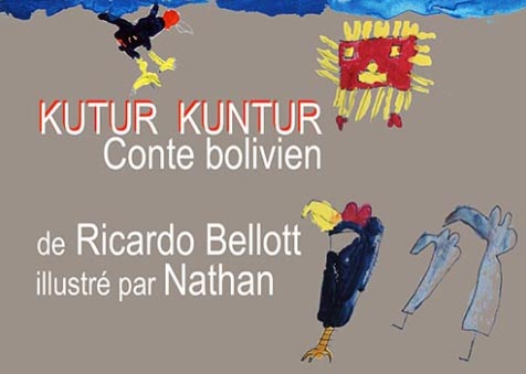 Un conte Bolivien de Ricardo et Nathan